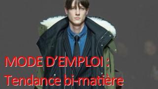 Mode Homme Conseil Style Lyon Tendance Bi-Matière