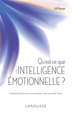 Gill Hasson L'intelligence émotionnelle