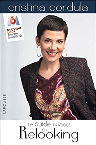 Guide Pratique du Relooking Cristina Cordula Larousse