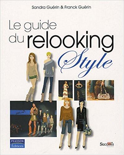 Guide du Relooking Style Sandra et Franck Guérin Pearson