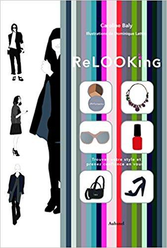 Relooking Trouvez votre style et... Caroline Baly
