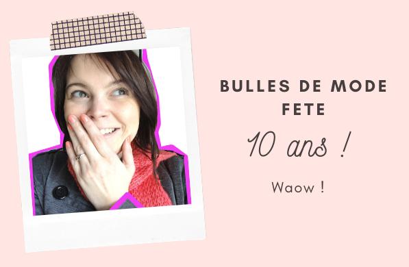 Bulles-de-mode-10-ans-2020